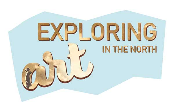 EXPLORING ART IN THE NORTH